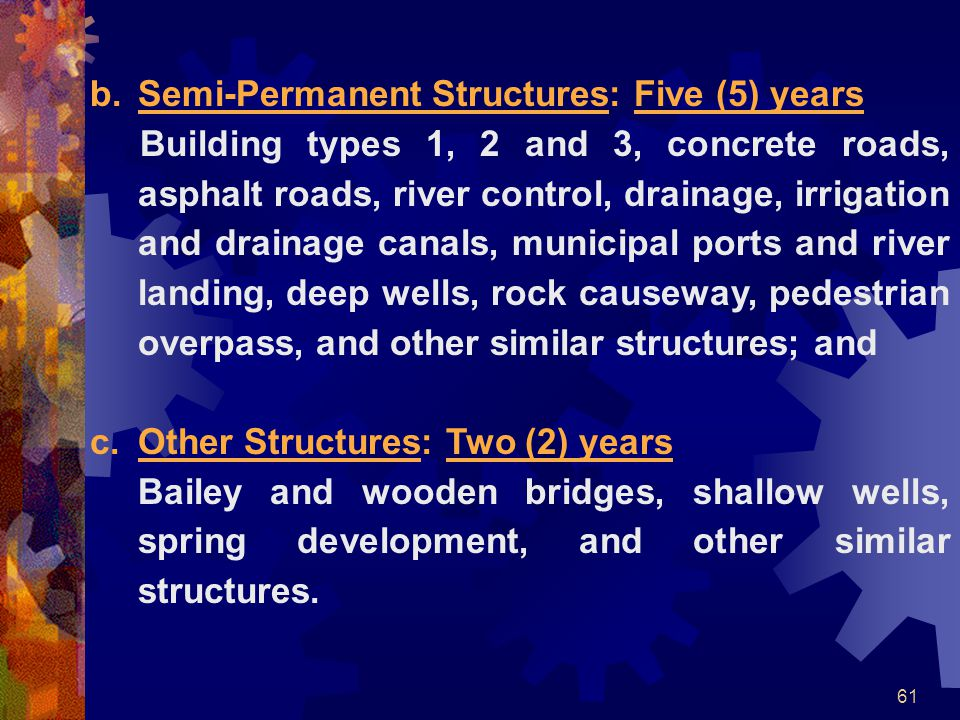 Semi-Permanent Structures: Five (5) years