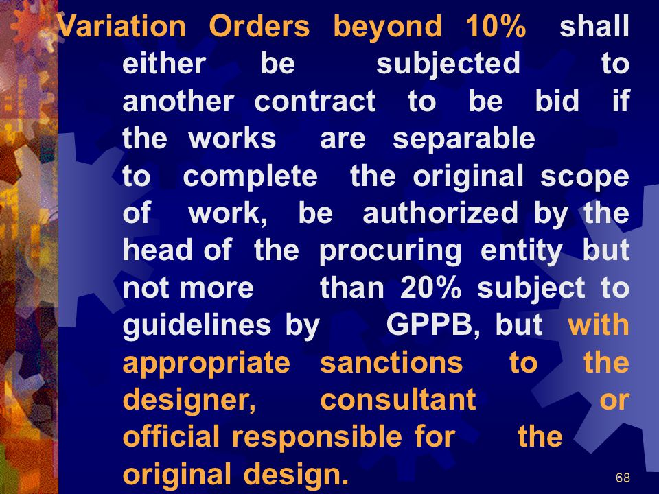 Variation Orders beyond 10% shall. either be subjected to. another