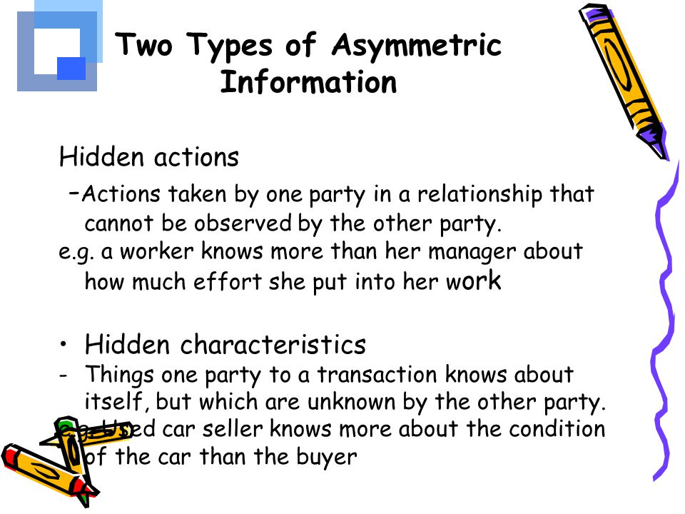Two Types of Asymmetric Information
