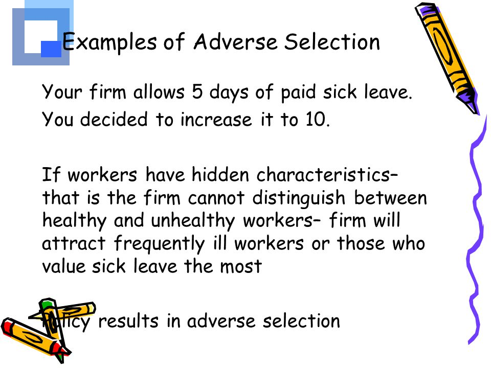 Examples of Adverse Selection