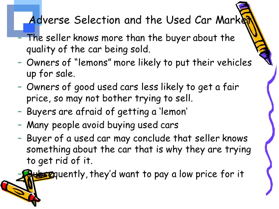 Adverse Selection and the Used Car Market