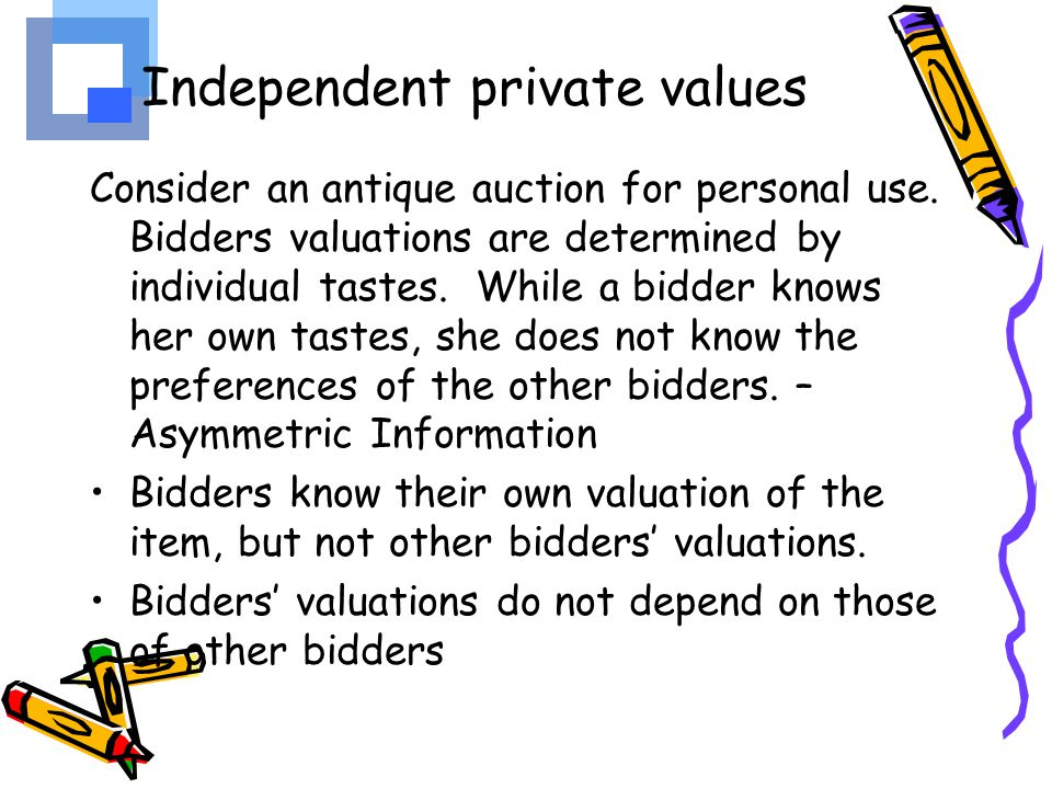 Independent private values