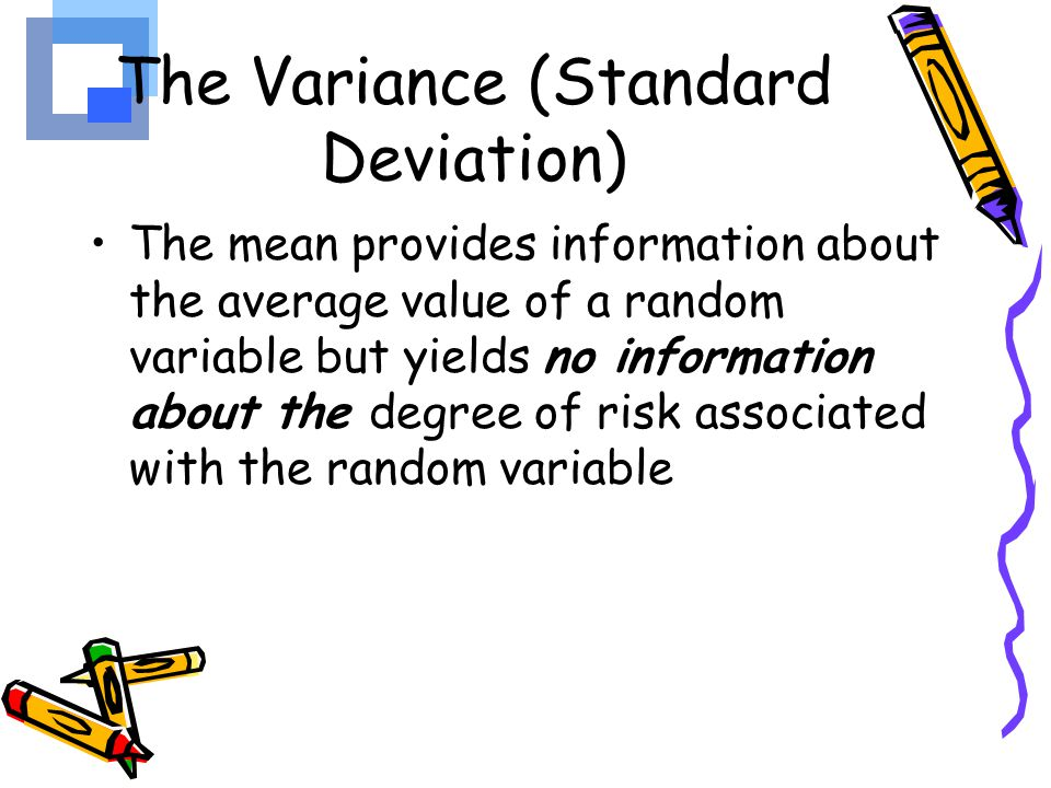 The Variance (Standard Deviation)