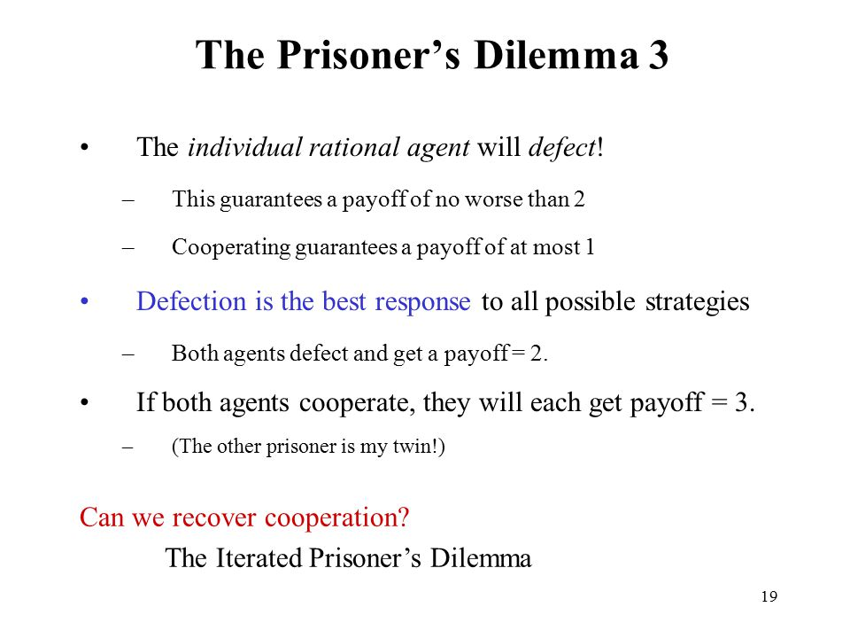 The Prisoner's Dilemma 3
