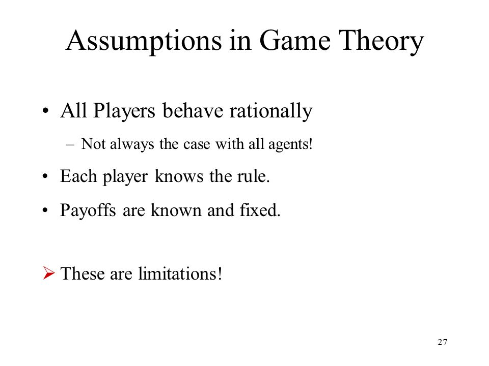 Assumptions in Game Theory