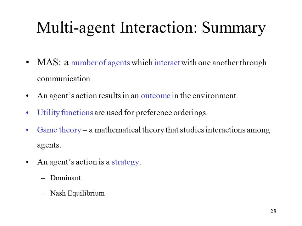 Multi-agent Interaction: Summary
