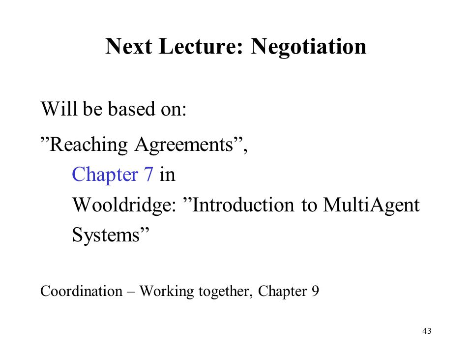 Next Lecture: Negotiation