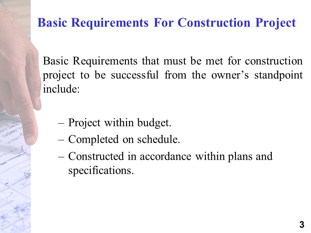 Basic Requirements For Construction Project