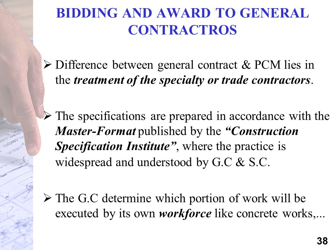 BIDDING AND AWARD TO GENERAL CONTRACTROS