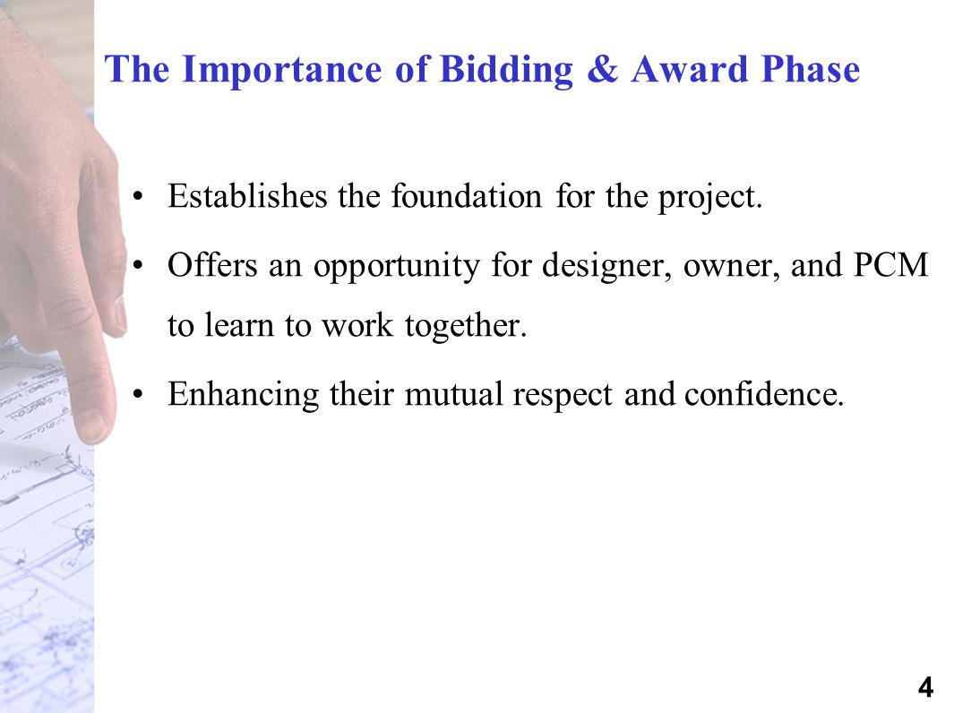 The Importance of Bidding & Award Phase