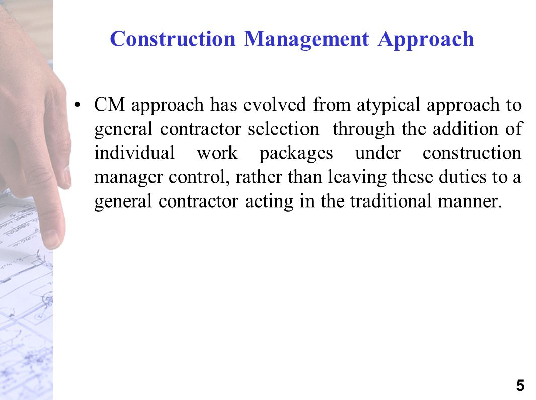 Construction Management Approach