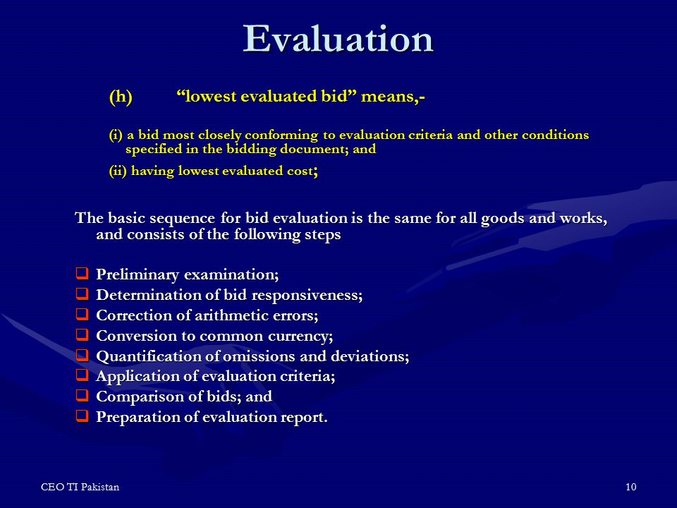 Evaluation (h) lowest evaluated bid means,-