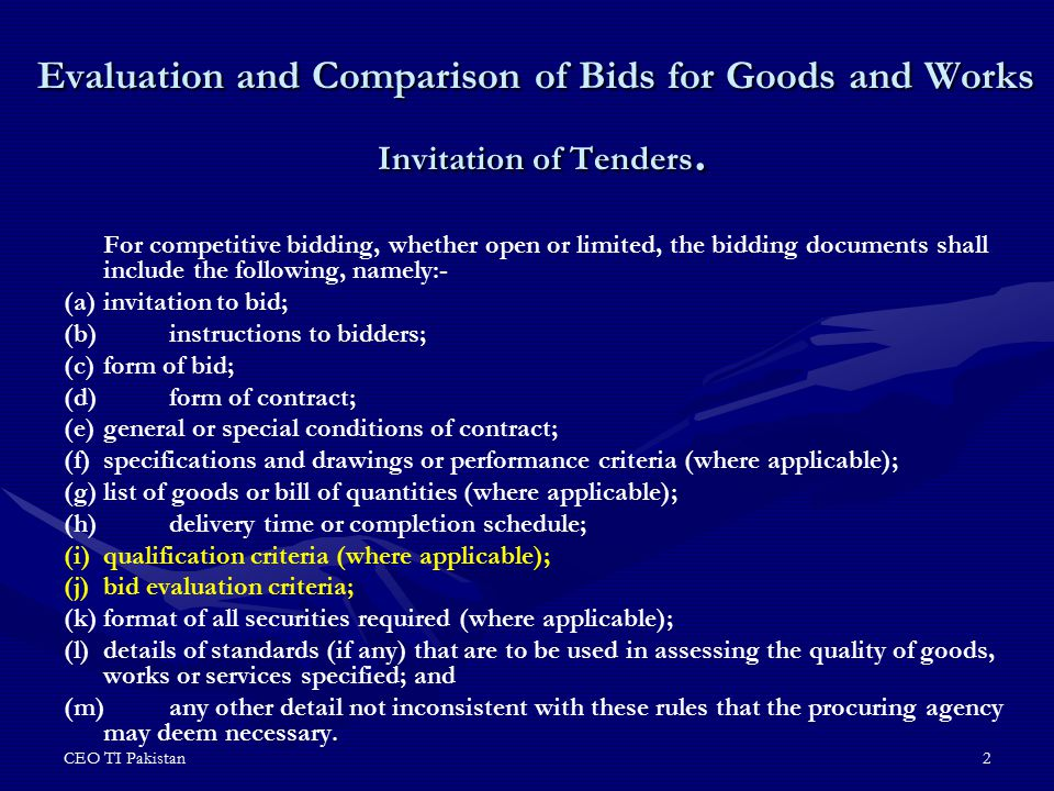 Evaluation and Comparison of Bids for Goods and Works Invitation of Tenders.