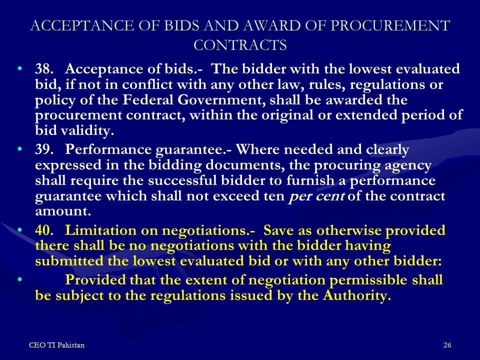 ACCEPTANCE OF BIDS AND AWARD OF PROCUREMENT CONTRACTS