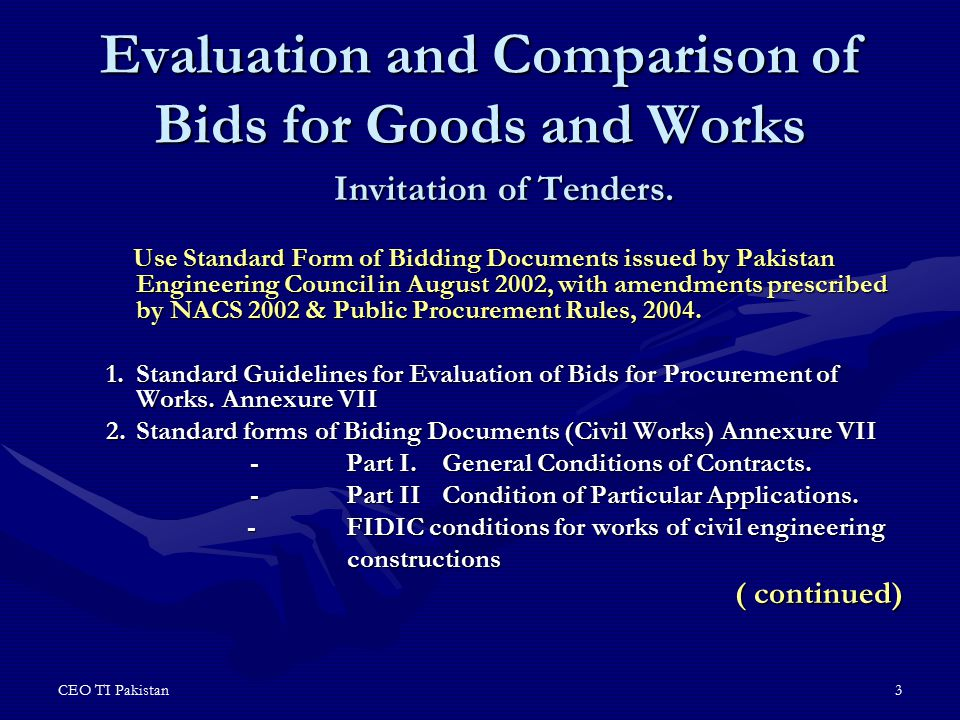 Evaluation and Comparison of Bids for Goods and Works