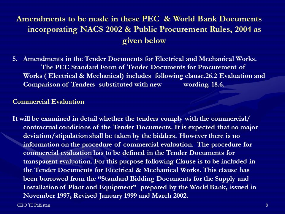 Amendments to be made in these PEC & World Bank Documents incorporating NACS 2002 & Public Procurement Rules, 2004 as given below