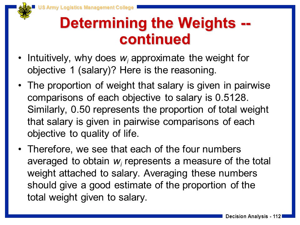 Determining the Weights -- continued