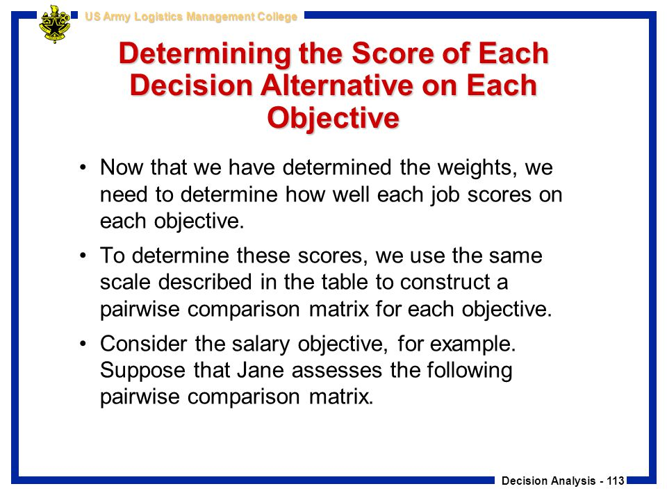 Determining the Score of Each Decision Alternative on Each Objective