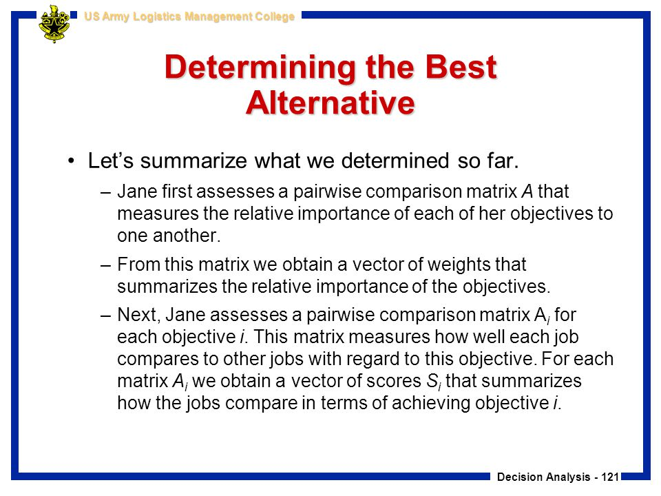 Determining the Best Alternative