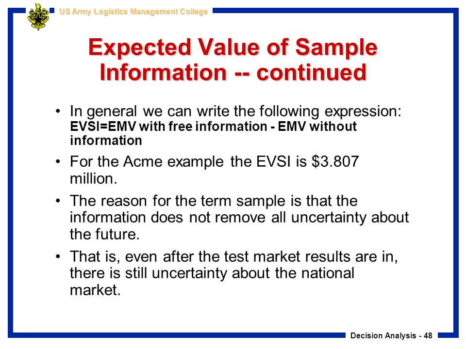 Expected Value of Sample Information -- continued