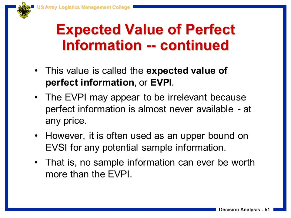Expected Value of Perfect Information -- continued