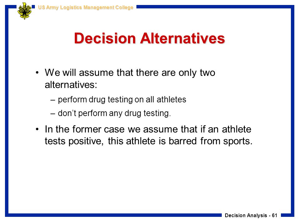 Decision Alternatives