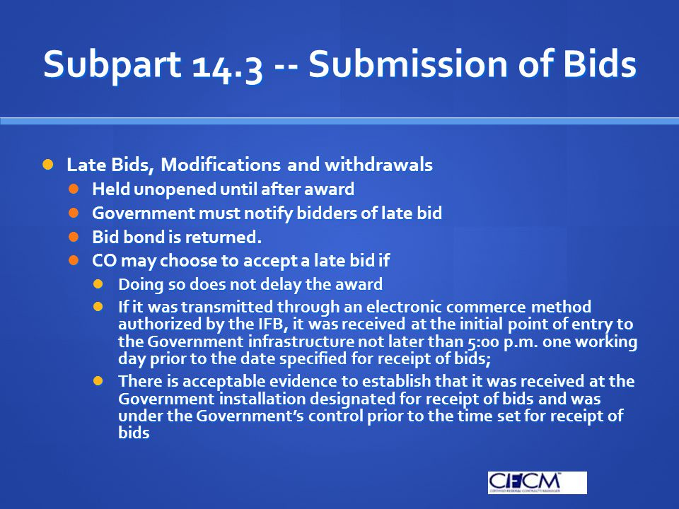 Subpart 14.3 -- Submission of Bids