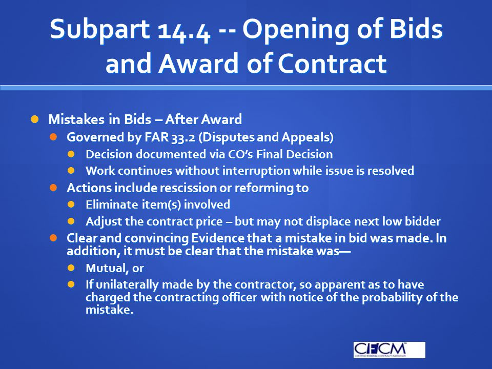 Subpart 14.4 -- Opening of Bids and Award of Contract