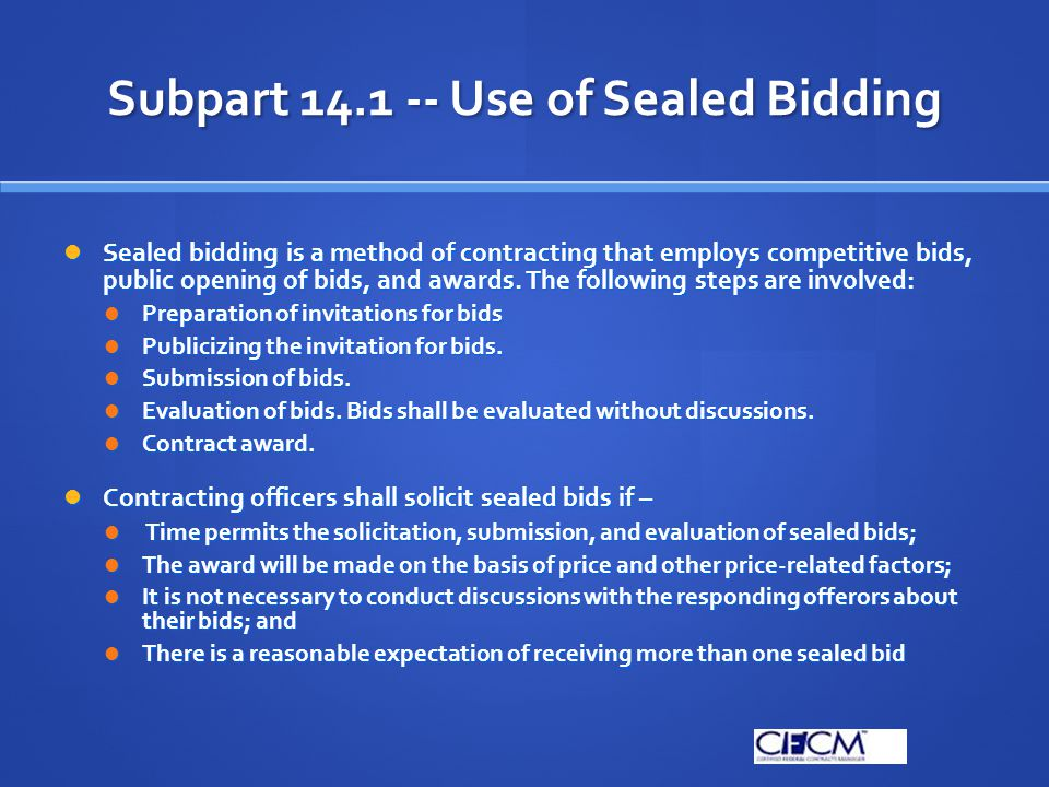 Subpart 14.1 -- Use of Sealed Bidding