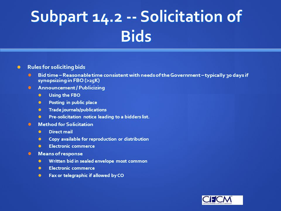 Subpart 14.2 -- Solicitation of Bids