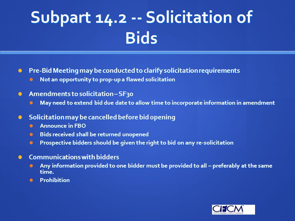 Subpart 14.2 -- Solicitation of Bids