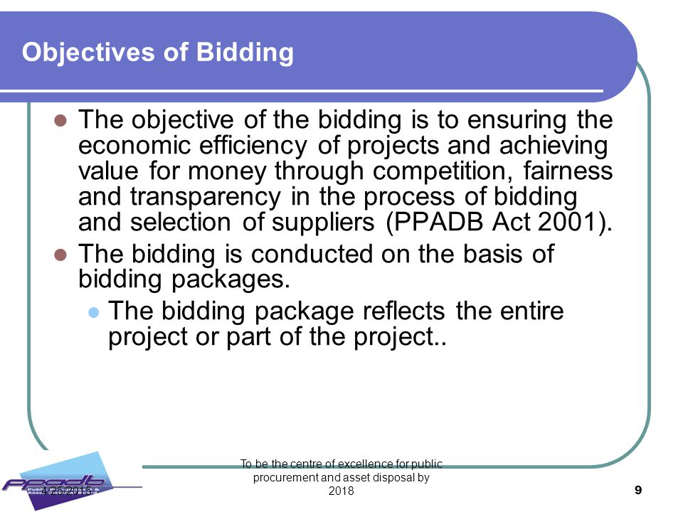 The bidding is conducted on the basis of bidding packages.