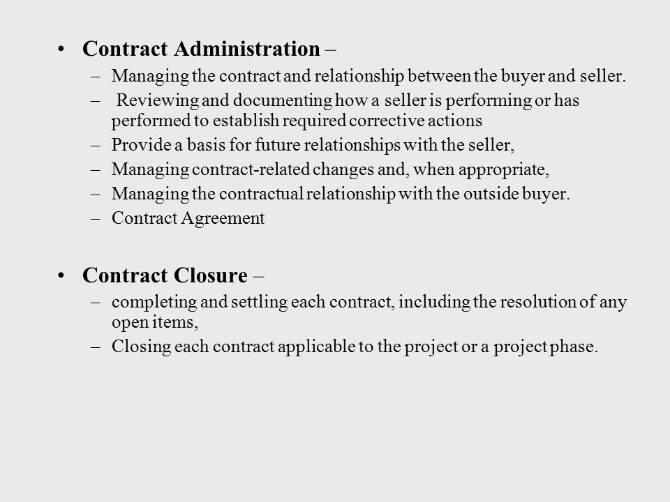 Contract Administration –