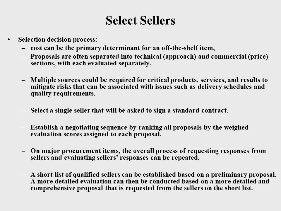 Select Sellers Selection decision process: