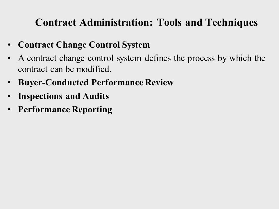 Contract Administration: Tools and Techniques