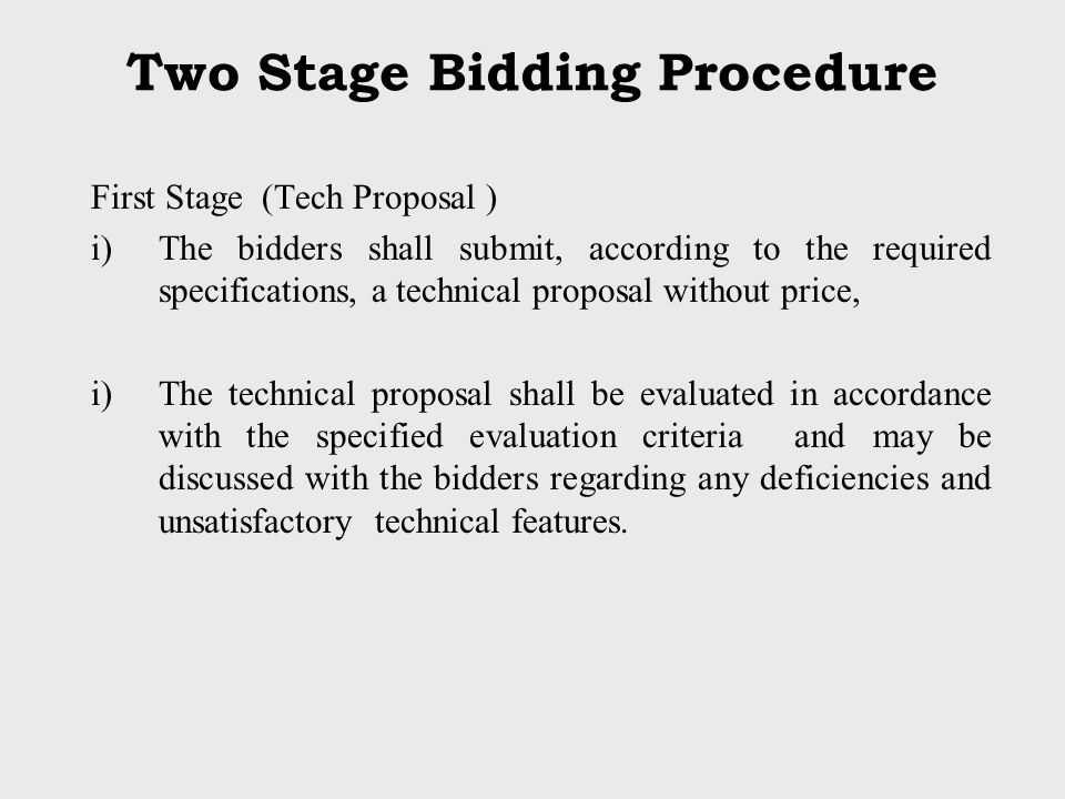 Two Stage Bidding Procedure