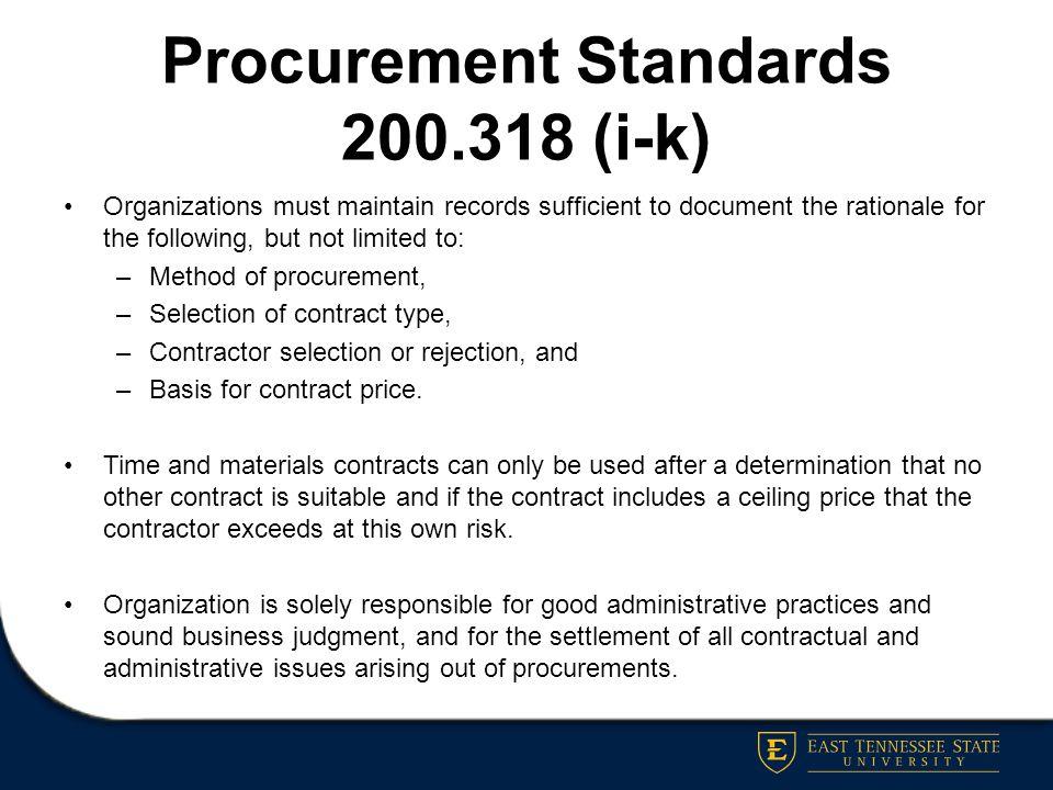 Procurement Standards 200.318 (i-k)