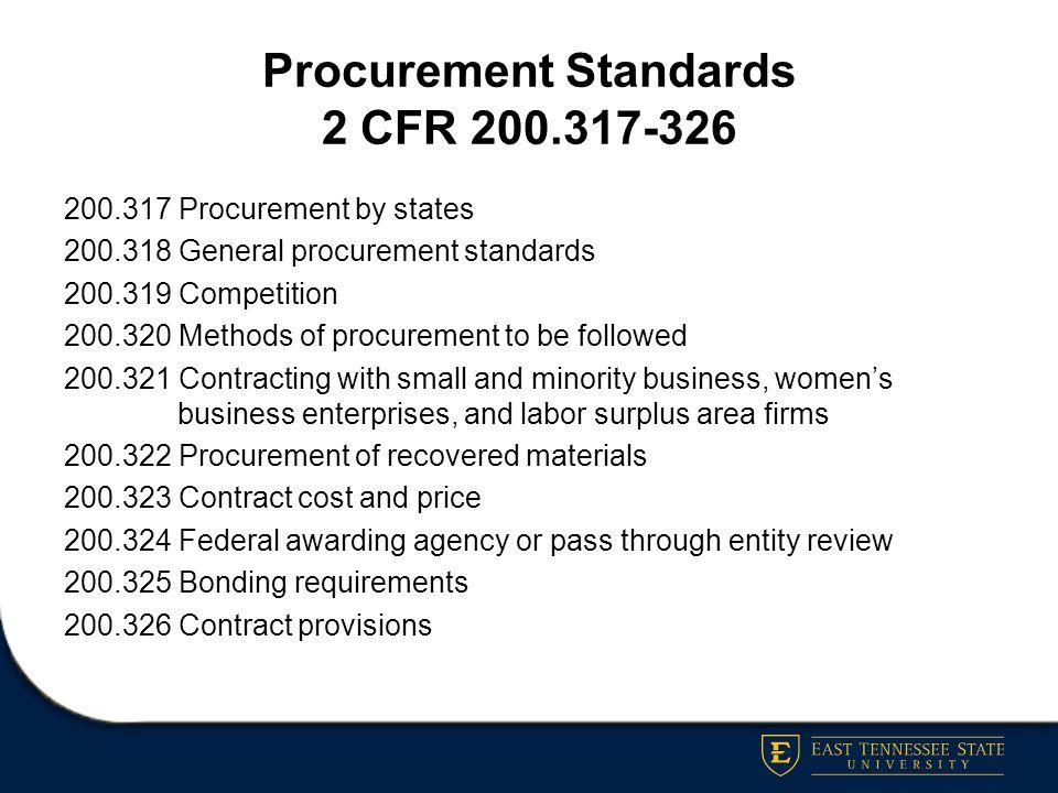 Procurement Standards 2 CFR 200.317-326