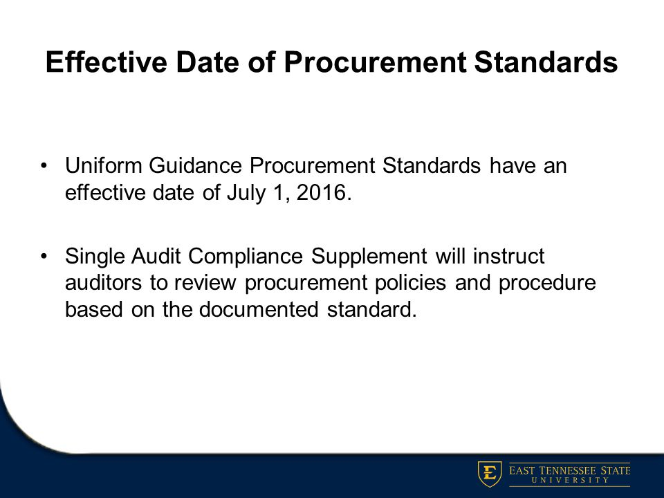 Effective Date of Procurement Standards