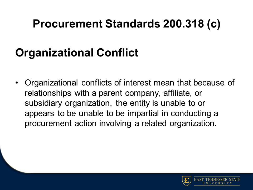 Procurement Standards 200.318 (c)