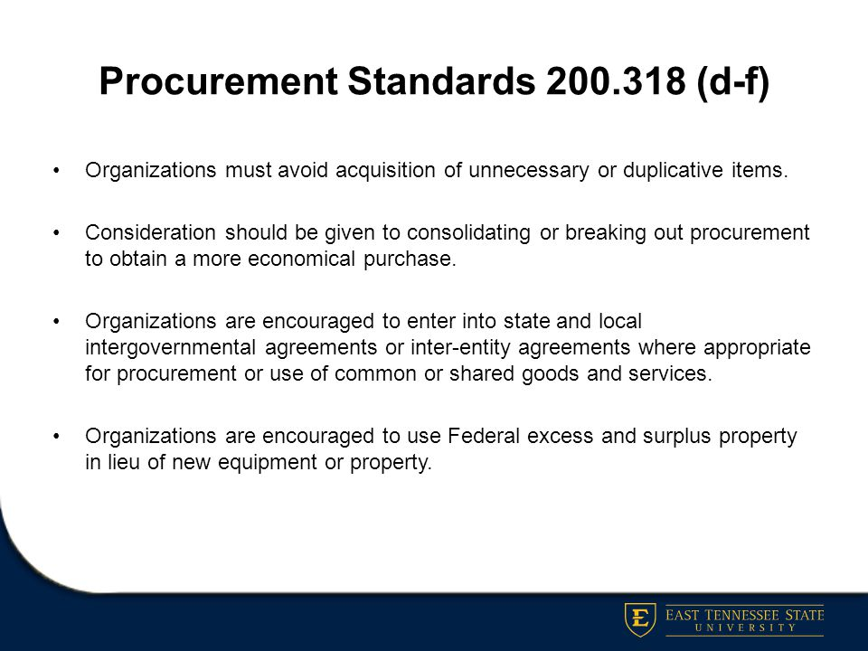 Procurement Standards 200.318 (d-f)