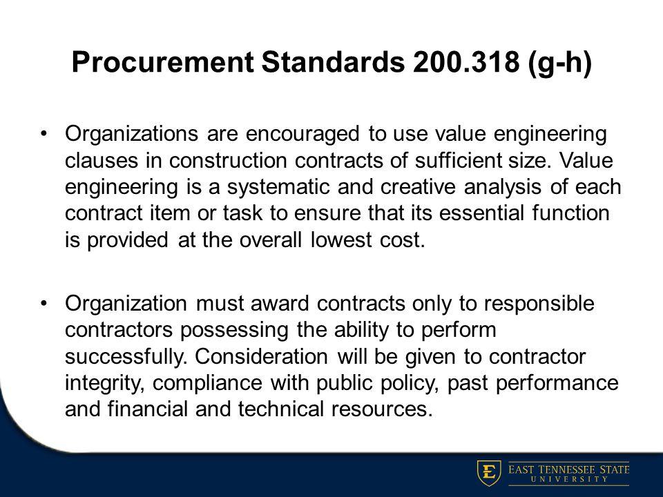 Procurement Standards 200.318 (g-h)
