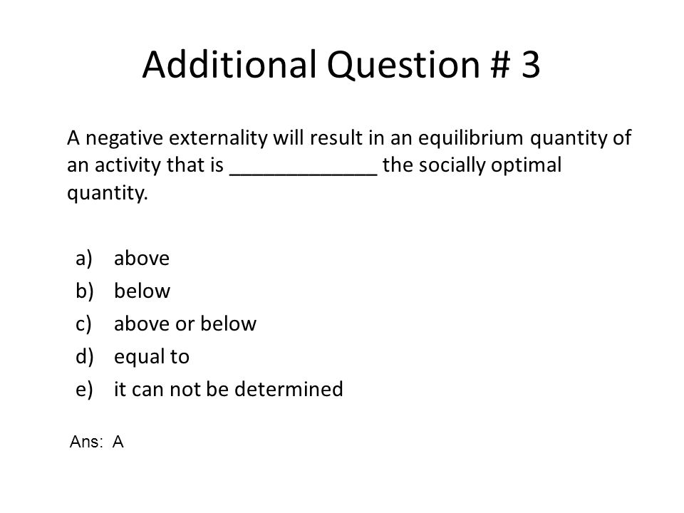 Additional Question # 3