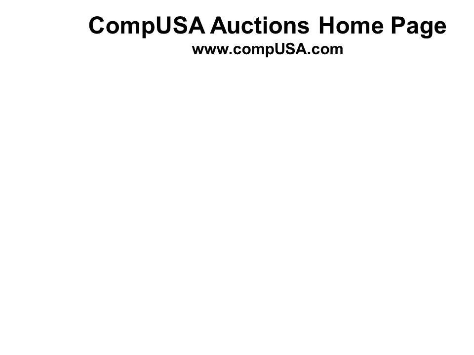 CompUSA Auctions Home Page