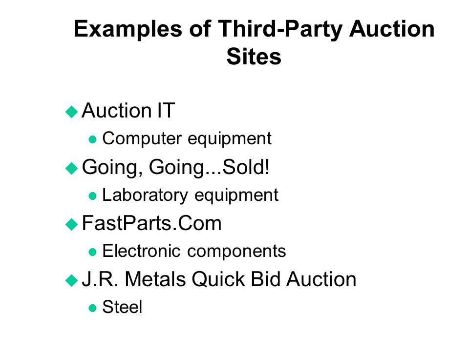 Examples of Third-Party Auction Sites
