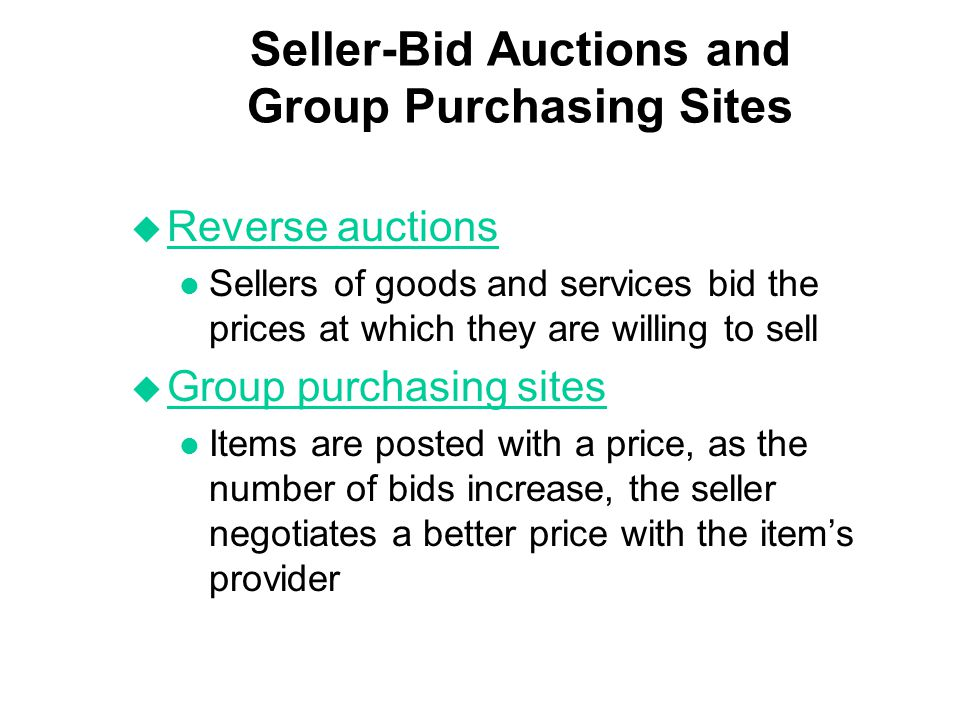 Seller-Bid Auctions and Group Purchasing Sites