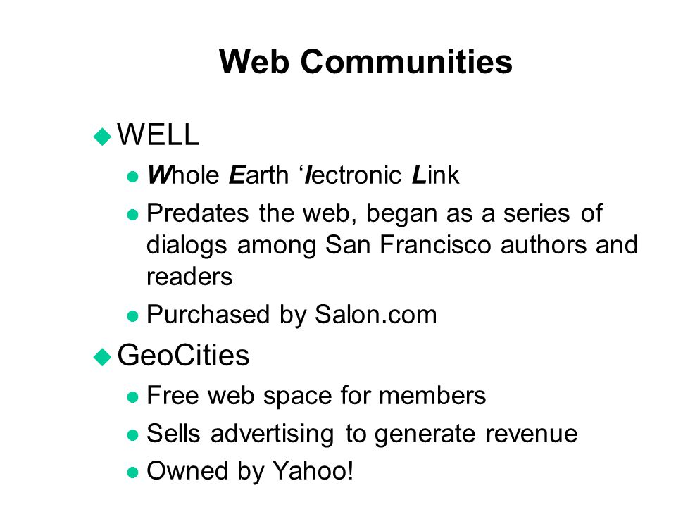 Web Communities WELL GeoCities Whole Earth 'lectronic Link