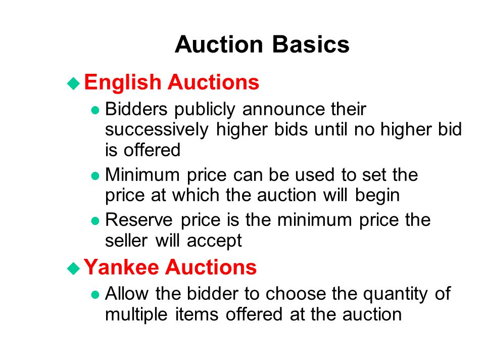 Auction Basics English Auctions Yankee Auctions