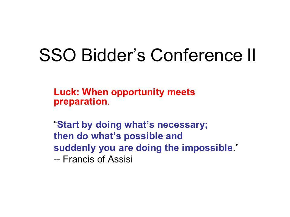 SSO Bidder's Conference II