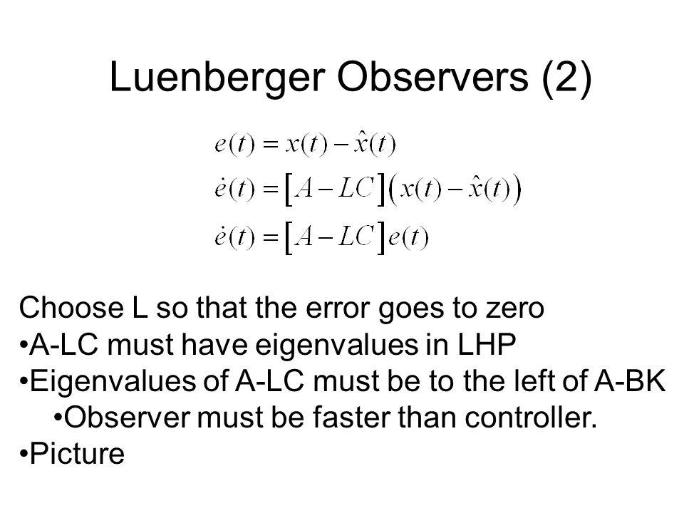 Luenberger Observers (2)